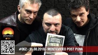 """Distorsión c2p#062 sáb 2018.08.11 """"Montevideo Post Punk en Distorsión"""""""