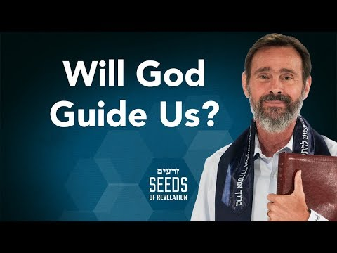Will God Guide Us?