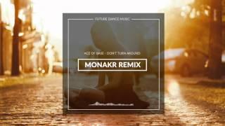 Don't Turn Around (MONAKR Remix)