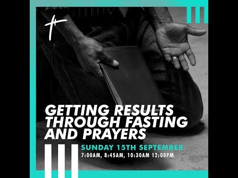 Getting Results Through Fasting And Prayer   Pst Gbenga Ajibola  Sun 15th Sep, 2019  3rd Service