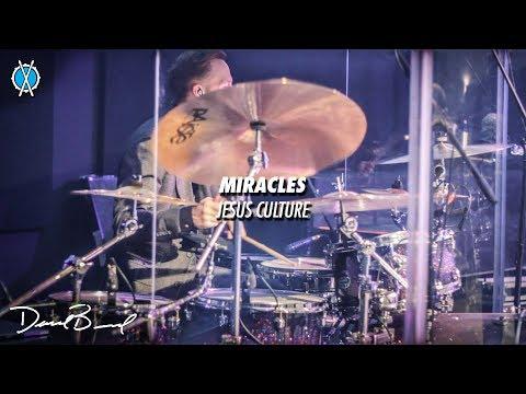Miracles Drum Cover // Jesus Culture // Daniel Bernard