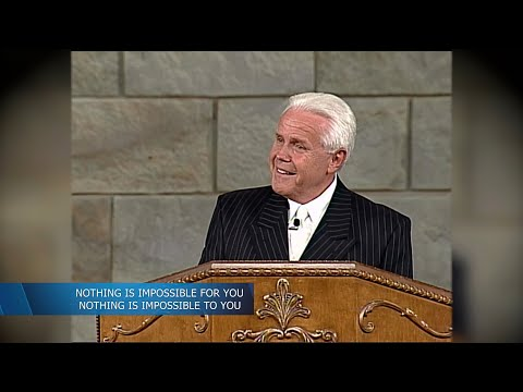 Nothing is Impossible for You! Nothing is Impossible to You!  Jesse Duplantis