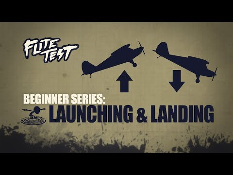 Flite Test: RC Planes for Beginners: Launching & Landing - Beginner Series - Ep. 4 - UC9zTuyWffK9ckEz1216noAw