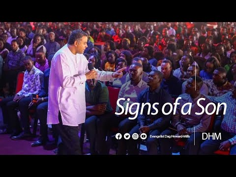 Evangelist Dag Heward-Mills - 09.02.2020 - Signs Of A Son. The Experience.