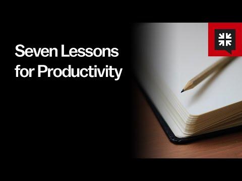 Seven Lessons for Productivity // Ask Pastor John