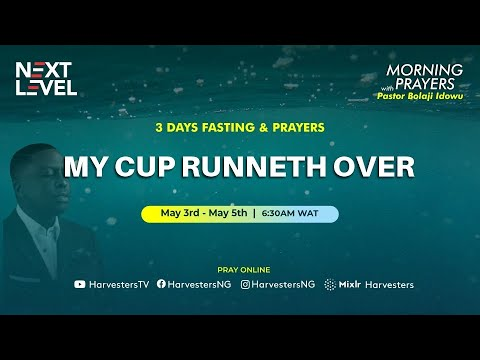My Cup Runneth Over Day 1  Pst Bolaji Idowu  3rd May 2021