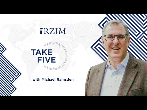 Being Known by Name Can Transform Us  Michael Ramsden  TAKE FIVE  RZIM