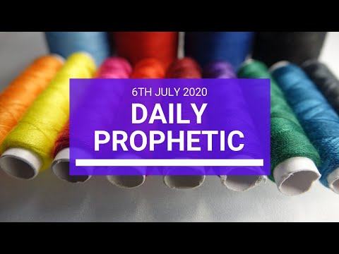 Daily Prophetic 6 July 2020 10 of 10