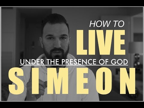 SIMEON = HOW TO LIVE UNDER THE PRESENCE OF GOD  ERIC GILMOUR