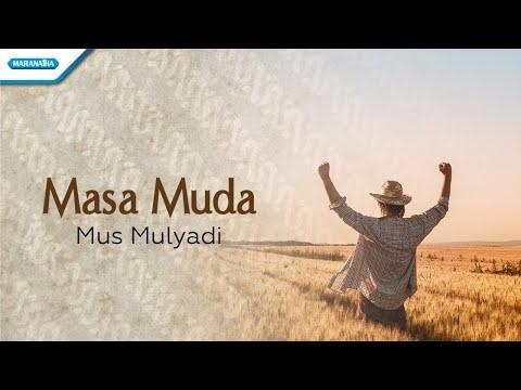 Mus Mulyadi - Masa Muda