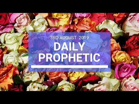 Daily Prophetic 3 August 2019 Word 2