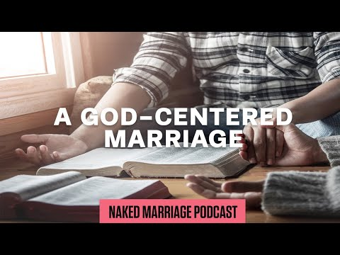 A God-Centered Marriage  Dave and Ashley Willis