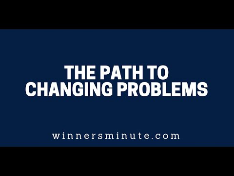 The Path to Changing Problems  The Winner's Minute With Mac Hammond
