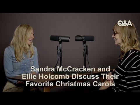 Sandra McCracken and Ellie Holcomb Discuss Their Favorite Christmas Carols