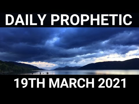 Daily Prophetic 19 March 2021 4 of 7