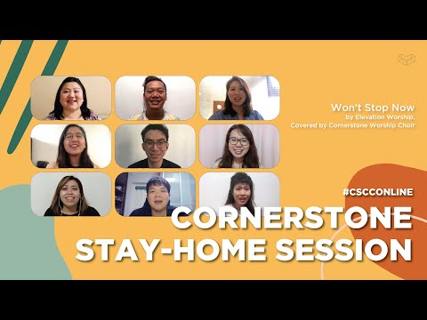 Won't Stop Now  CSCC Stay Home Sessions   Cornerstone Community Church  CSCC Online