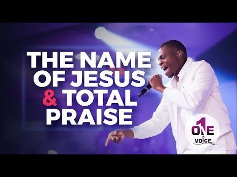 The Name of Jesus - Total Praise  One Voice WCIMD