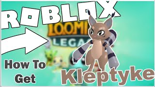 HOW TO GET THE KLEPTYKE LOOMIAN IN LOOMIAN LEGACY! [ROBLOX]