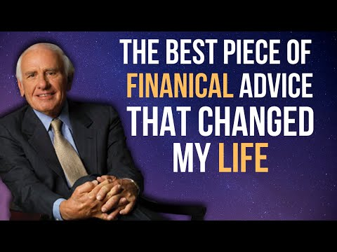Jim Rohn  - The Best Piece of Financial Advice That Changed My Life