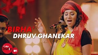 'Birha' - Coke Studio@MTV Season 4 - bhojpuriqueen , Folk
