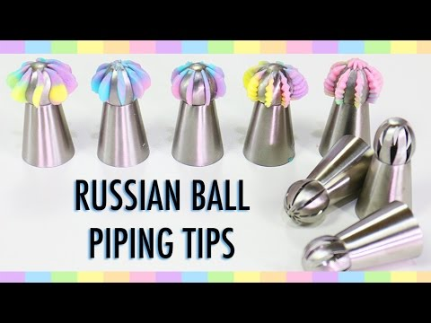 RUSSIAN PIPING TIPS - What are RUSSIAN BALL TIPS & What do they do? - YouTube