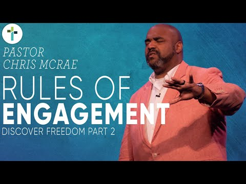 Rules Of Engagement  Pastor Chris McRae  Sojourn Church Carrollton, TX