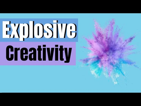 Explosive Creativity! - Word from Joe Joe Dawson 2020