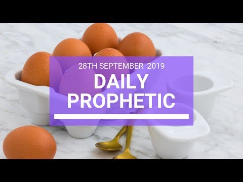 Daily Prophetic 28 September 2019   Word 10