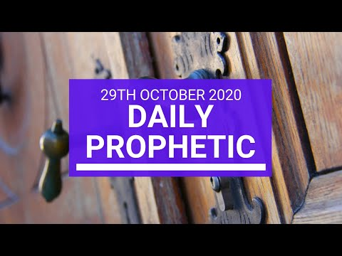 Daily Prophetic 29 October  2020 1 of 9 Daily Prophetic Word