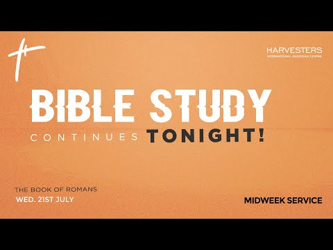 Mid Week Service : The Book Of Romans  Pst Kanmi Elegbede   21st July 2021