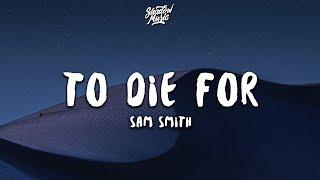 To Die For (Lyrics)