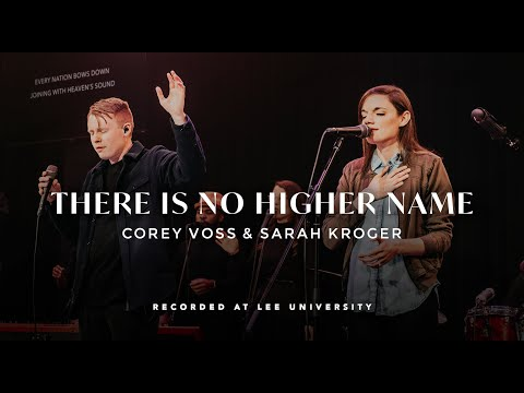 There Is No Higher Name - Corey Voss, Sarah Kroger, REVERE