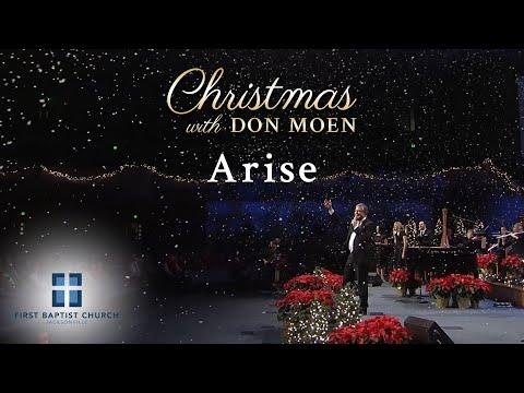 Don Moen - Arise (Live)  First Baptist Jacksonville 2015/12/20