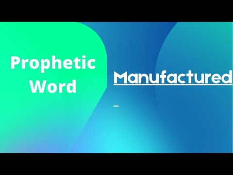 Prophetic Word - Manufactured