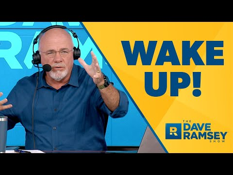Are You Living In a Fantasy World? - Dave Ramsey Rant
