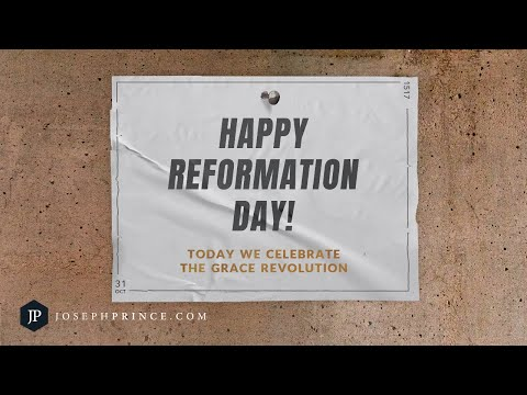 Happy Reformation Day! Today We Celebrate The Grace Revolution  Joseph Prince