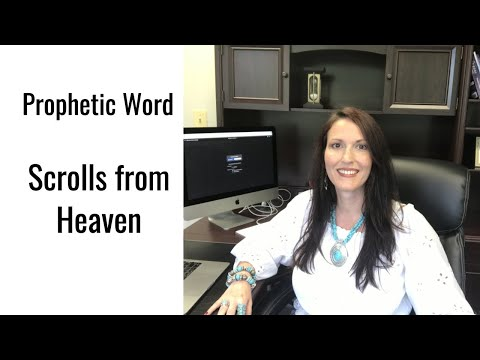 Prophetic Word: Scrolls from Heaven