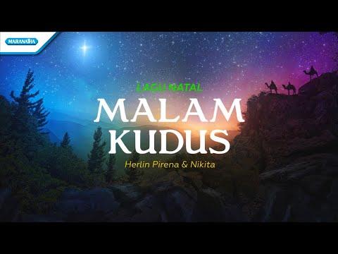Malam Kudus - Lagu Natal - Herlin Pirena & Nikita (with lyric)