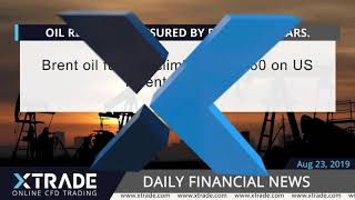 XTrade_EN- Daily financial news-23-08-19
