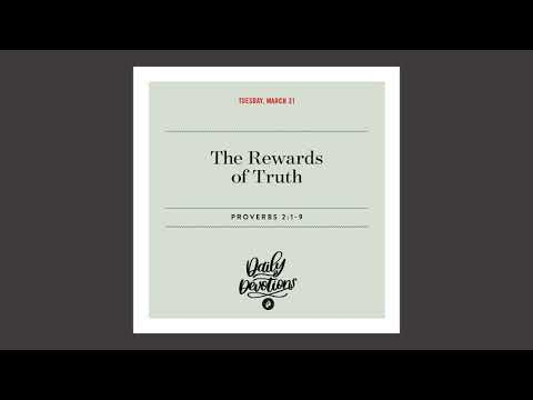 The Rewards of Truth - Daily Devotional