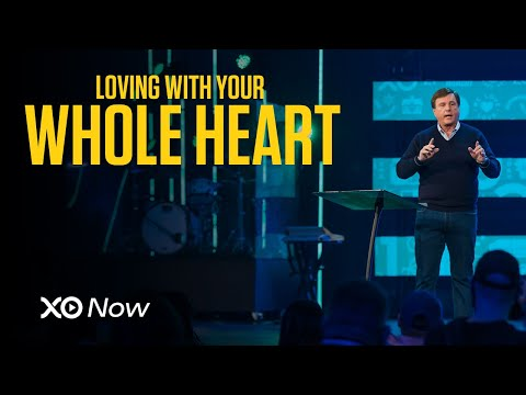 Loving With Your Whole Heart  Jimmy Evans