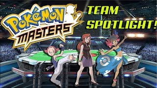 POKEMON MASTERS TEAM SPOTLIGHT!! MAYLENE, LORELEI, & PHOEBE!!