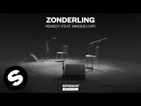 Zonderling - Remedy (feat. Mingue) [VIP] (Official Audio) - UCpDJl2EmP7Oh90Vylx0dZtA