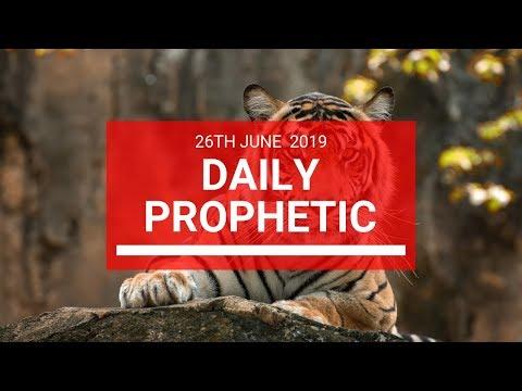 Daily Prophetic 26 June 2019 Word 2