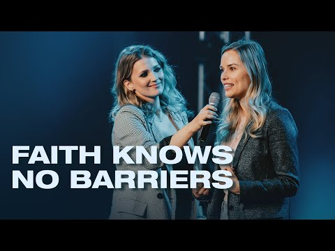 Faith Knows No Barriers - Testimony