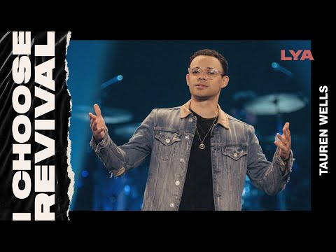 I Choose Revival  Tauren Wells