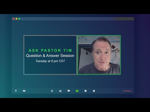 Ask Pastor Tim - Biblical Question & Answer Session #3