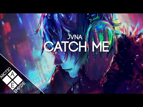 JVNA - Catch Me | Electronic - UCpEYMEafq3FsKCQXNliFY9A