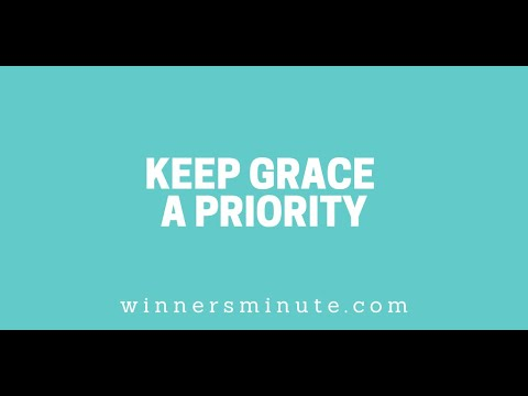 Keep Grace a Priority // The Winner's Minute With Mac Hammond
