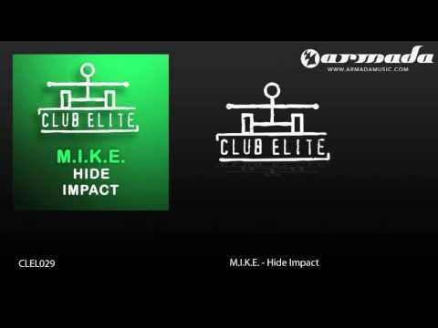 M.I.K.E. - Impact (Original Mix) (CLEL029) - UCGZXYc32ri4D0gSLPf2pZXQ